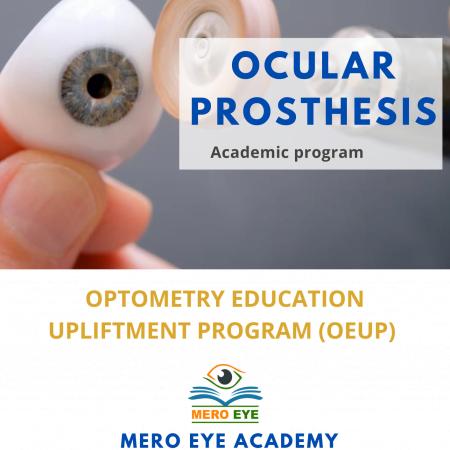 Ocular Prosthesis: OEUP (Level-II)